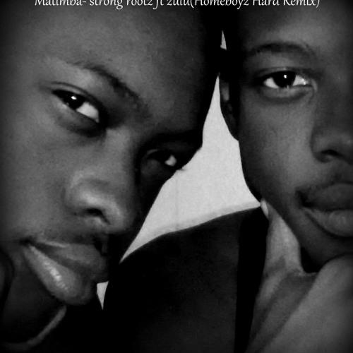 Matimba (Homeboyz Muzik Hard Remix)- Strong rootz ft Zulu