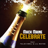 Mack Maine - Celebrate Main