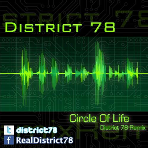 District 78 - Circle Of Life Remix