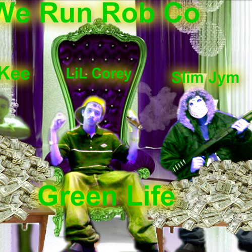 LiL Corey - Money ova everythang (Green Life Mixtape)