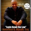 Layin Down the Law with Jonathan Mason, Esq talks about Tax Tips for Musicians