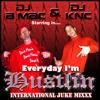 DJ B-Mac & DJ KNC _ Everyday Im Hustlin Juke Mixx (2007)