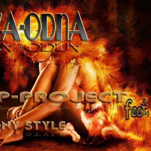 Ya Odna(HP-Project feet Rony Style Remix)