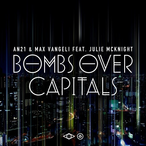 AN21 & Max Vangeli - Bombs Over Capitals (Take Off Remix)