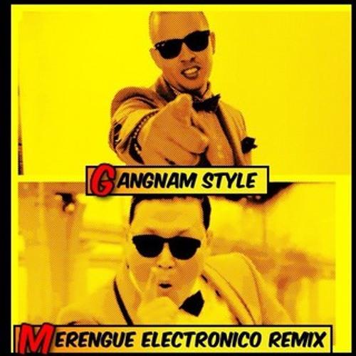 PSY ft Maffio Gangnam Style Merengue Rmx @JoseMambo @CongueroRD