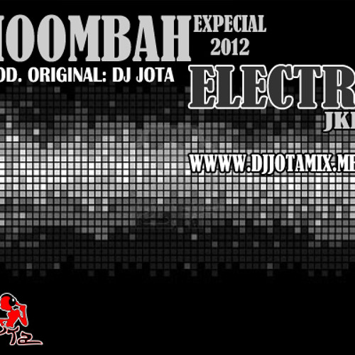 MOOMBAH - ELECTRO EX. PROD. DJ JOTA EL ORIGINAL  AUDIO CAR