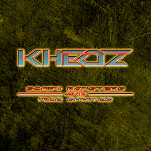 Scary Monsters and Nice Sprites (Kheoz Remix)
