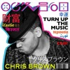 Chris Brown - Turn up the Music (Moglyman Version)