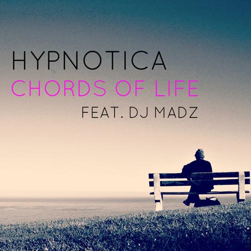 Hypnotica - Chords of Life (Original Mix/Official) [FREE DOWNLOAD]