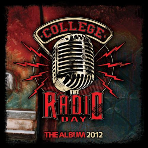 College Radio Day - The Album 2012 - Release Date 10/2/12 & 10/9/12