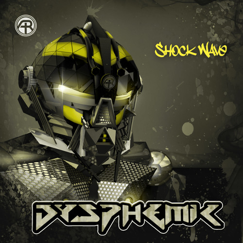 Shock Wave by Dysphemic // Out Now!