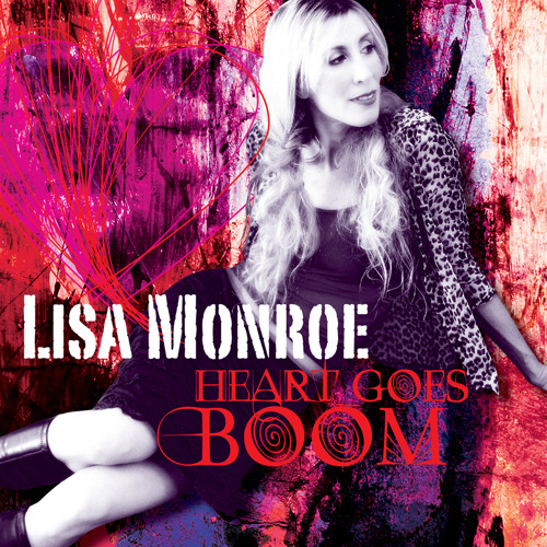 Lisa Monroe  (Heart Goes Boom EP out soon) set with remixes