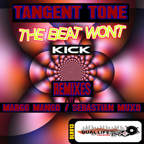 Tangent Tone - The Beat Won't Kick (Margo Mango Remix) - Preview - Buy It on Beatport