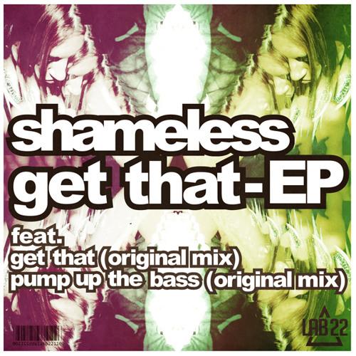 Shameless - Get That (Original Mix)