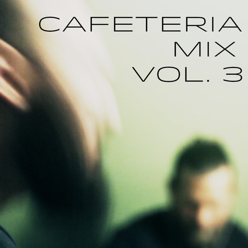 Cafeteria Mix Volume 3
