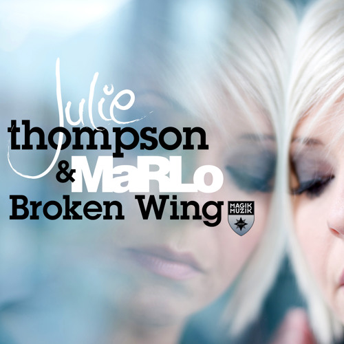 Julie Thompson & MaRLo - Broken Wing [PREVIEW]
