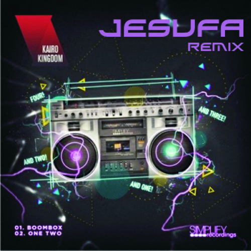 Kairo Kingdom-One Two(Jesufa Remix) *FREE DOWNLOAD*