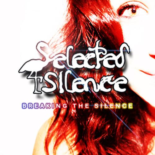 Selected Silence - Wish U Were Here