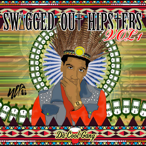 8 is here lol Lanca Gomez - Chicks and Swag (  SWΔGGED OU† HIPSTERS VOL 1)