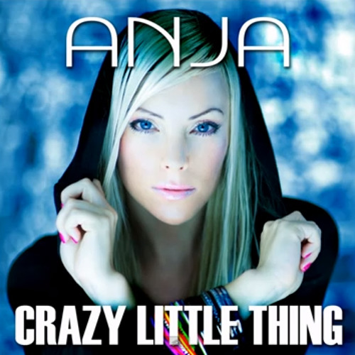 ANJA - Crazy Little Thing
