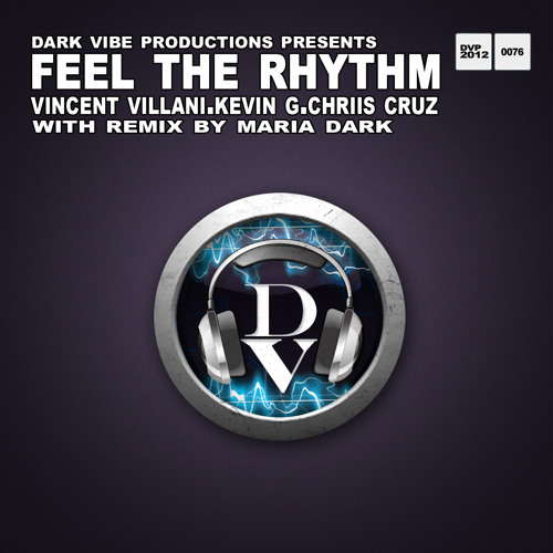 Vincent Villani, Kevin G, Chriis Cruz - Feel The Rhythm (Original Nu School Mix)