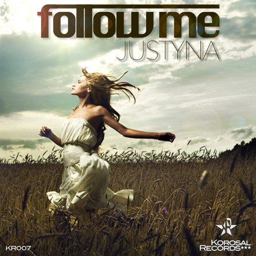 Justyna - Follow Me (Radio Mix) [KR007] + Original & Instrumental Mix [Out On 2012-10-30] Preview