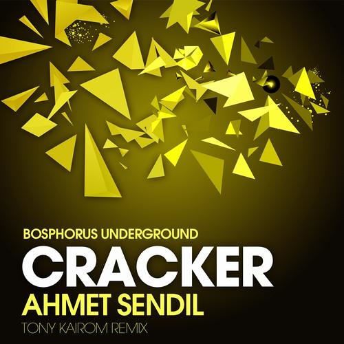 Ahmet Sendil - Cracker (Tony Kairom Remix) Bosphorus Underground