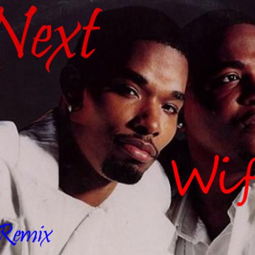 Wifey_Next [Dj.Bullets Rmx]