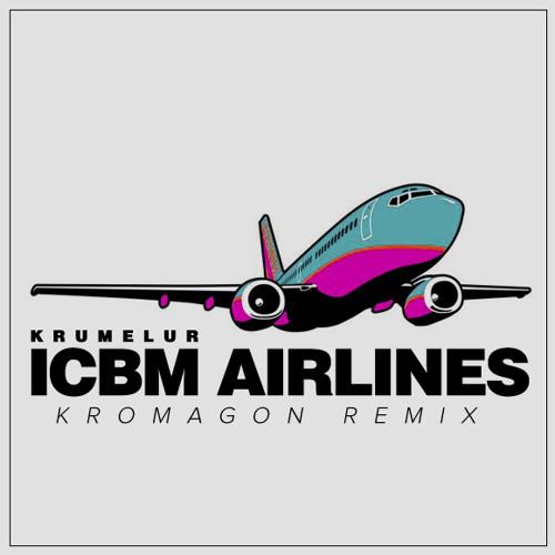 Krumelur - ICBM Airlines (KROMAGON Remix SoundCloud Preview)