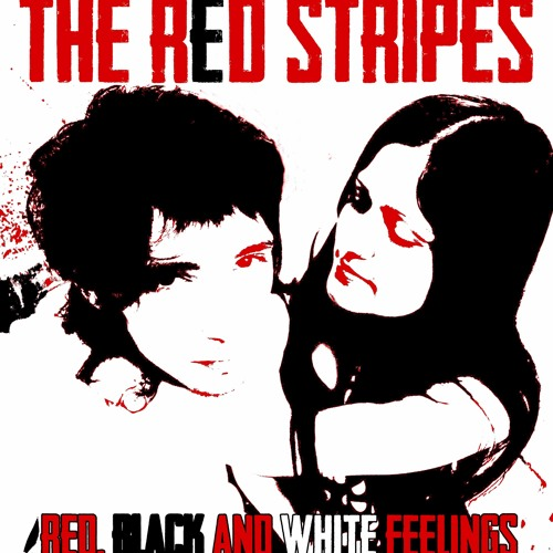 The Red Stripes - 01 - Red, Black and White Feelings (Demo Version)