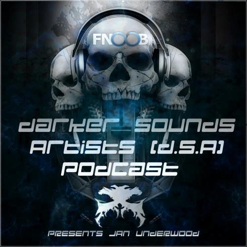Darker Sounds Artists (D.S.A) Podcast Presents Jan Underwood 24.09.12