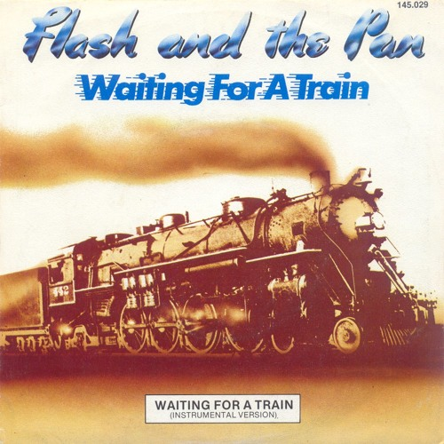 Flash and the Pan - Waiting for a train (Disco version)