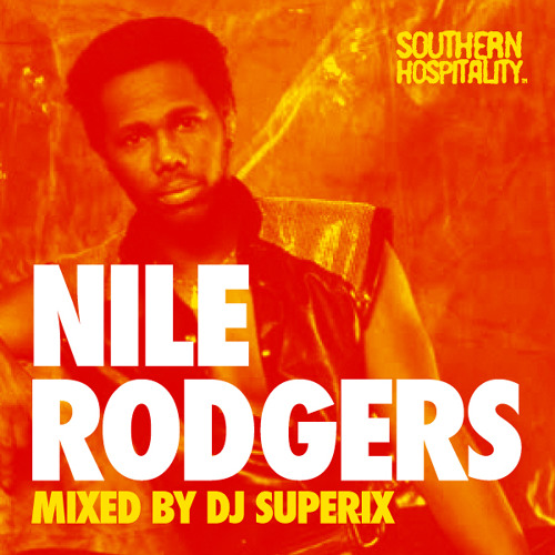 Nile Rodgers – Mixed By Superix