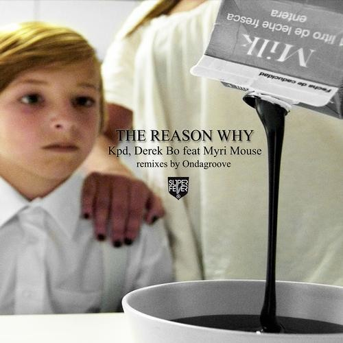 'The Reason Why' KPD feat. Myri Mouse (Ondagroove Remixes)