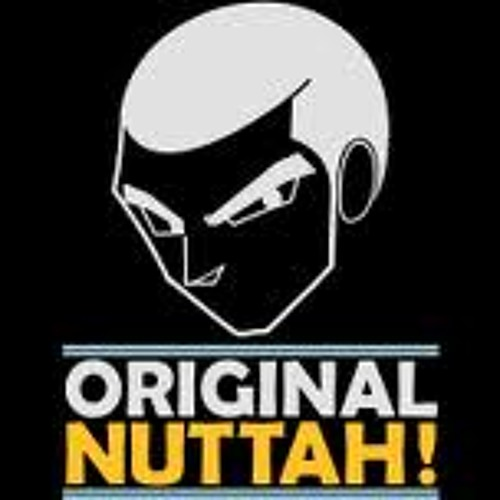 Original Nuttah (badweed special refix)