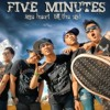 Five Minutes - Galau mp3