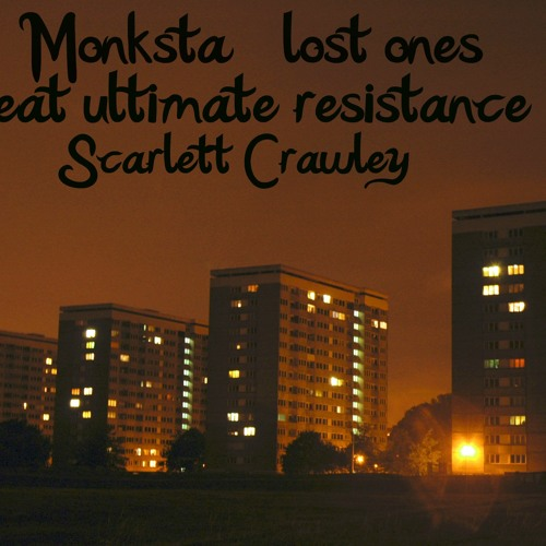 Monksta - Lost ones (Feat Ultimate Resistance & Scarlett cawley) **FREE DOWNLOAD**