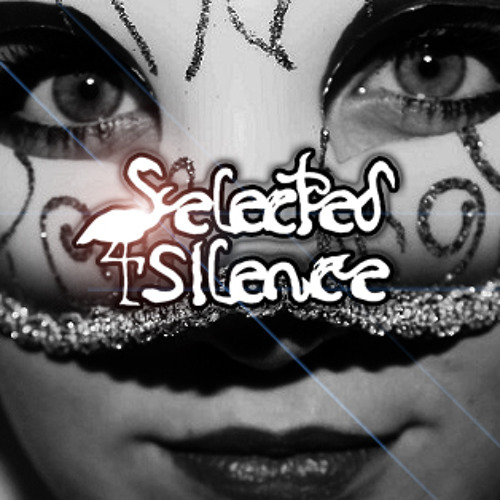 Selected Silence - Drugs (Experimental Preview)