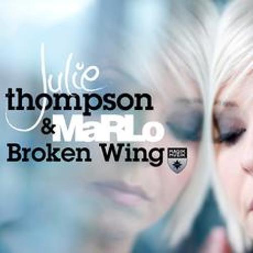 Julie Thompson  MaRLo - Broken Wing Tom Cloud Remix SoundCloud Preview