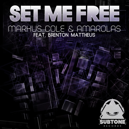 Markus Cole & Amarolas Ft. Brenton Mattheus - Set Me Free (Preview)