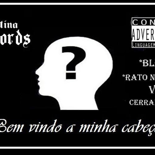Blezz feat. Rato na Briza (VMG) - Bem-vindo a minha cabeça