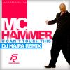 MC Hammer - U Can't Touch This (DJ Haipa Remix) NEW!!!