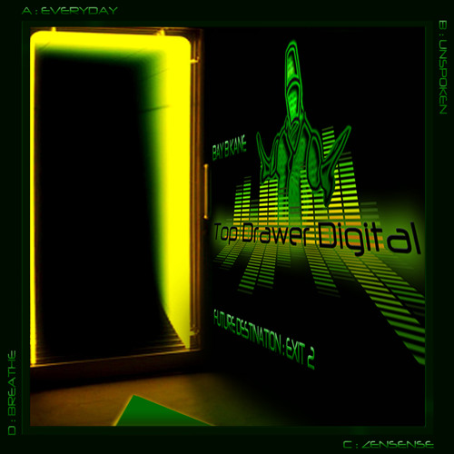 Bay B Kane - Everyday - Future Destination : Exit 2 - TDDR029