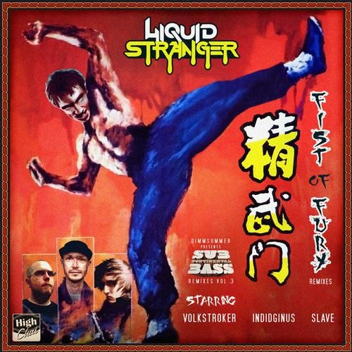 Fists of Fury by Liquid Stranger (Slave Remix)