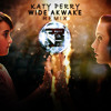 Katy Perry - Wide Awake (PRA2 Remix) FREE DOWNLOAD!