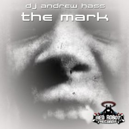 Andrew Hass - The Mark (PROZAK REMIX) [Red Robot Records RR207] [OUT NOW] (CLIP)