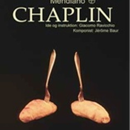 CHAPLIN, the end (extrait)