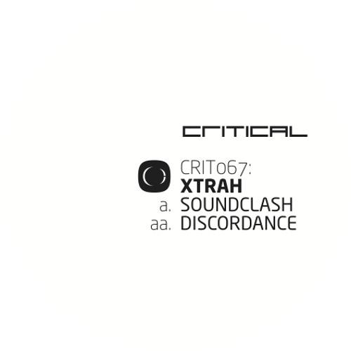 Xtrah - Soundclash / Discordance - [CRIT067]