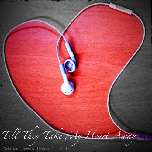 Till They Take my Heart Away - Cover