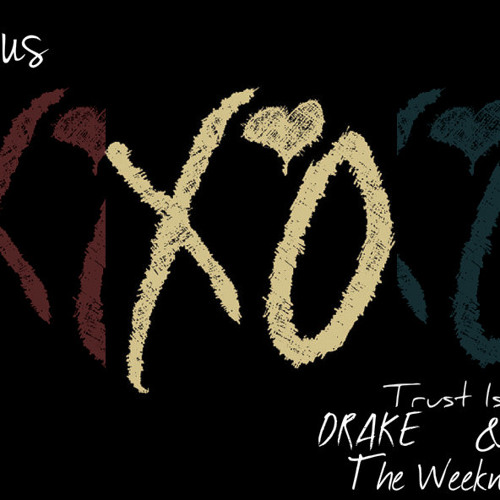 Trust Issues Remix (Justin Bieber, Drake, & The Weeknd)